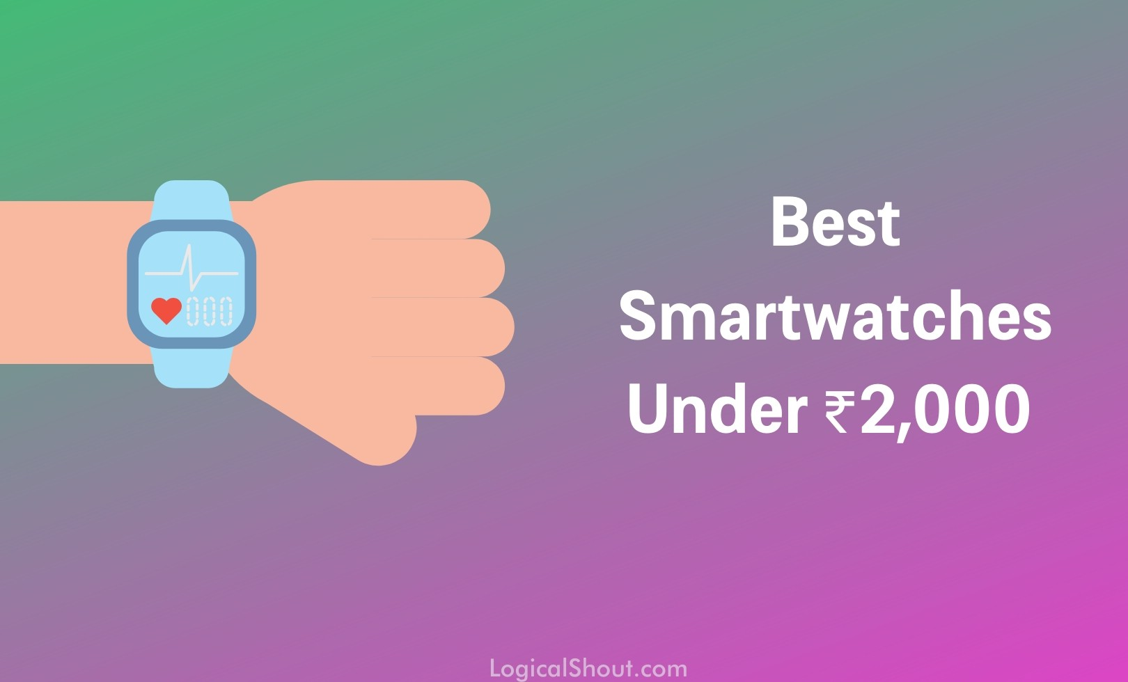 Best Smartwatches Under 2000