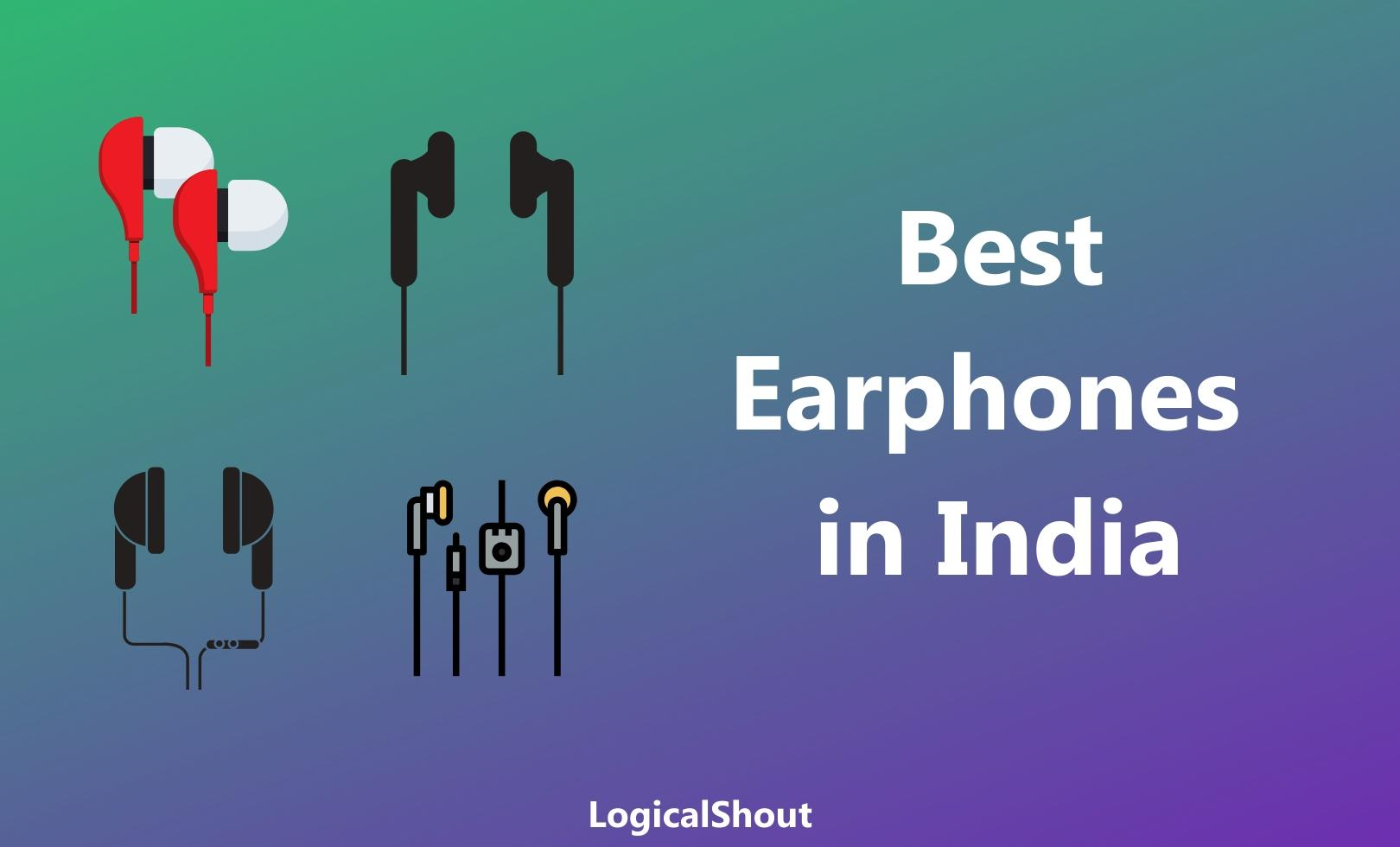 Best Earphones in India