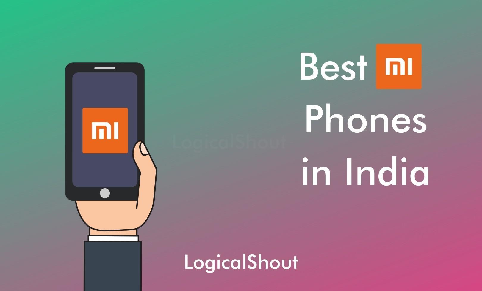 Best Mi Phones