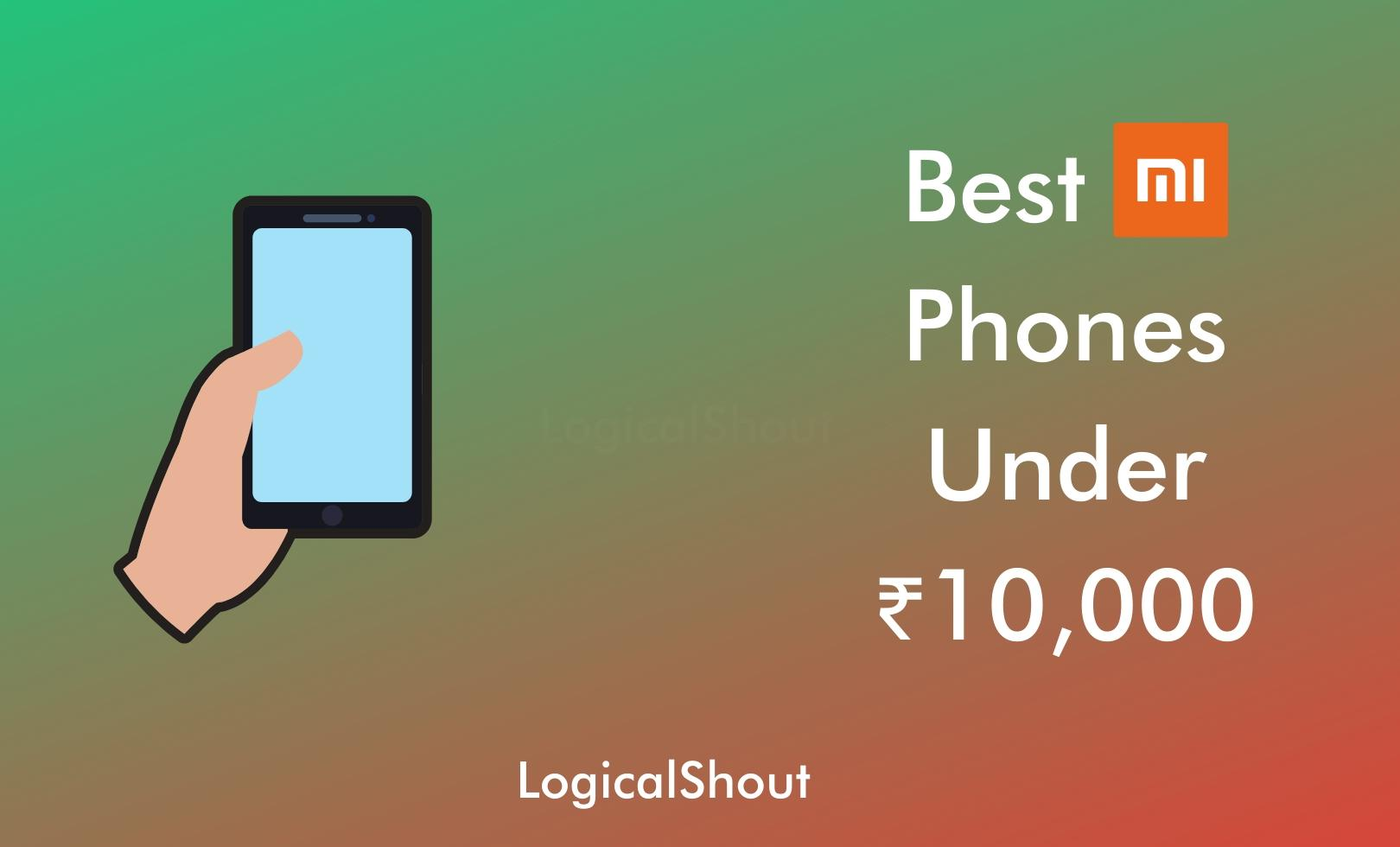 Best Mi Phones Under 10000