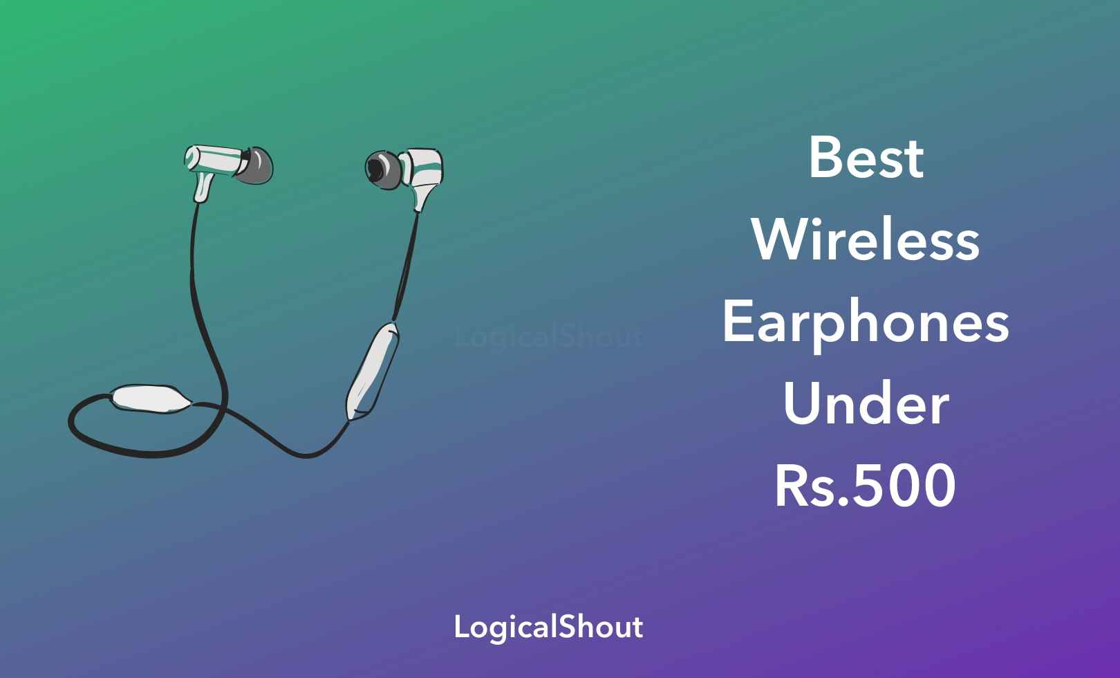Best Wireless Earphones Under 500