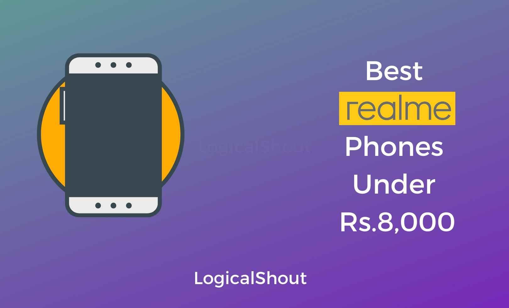 Realme Phones Under Rs.8000
