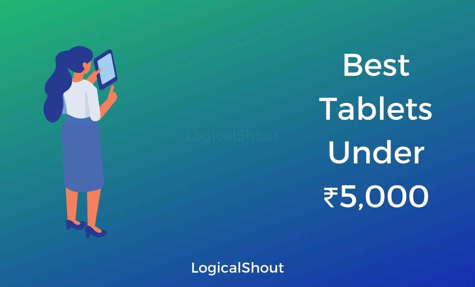 Best Tablets Under 5000