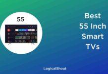 Best 55 inch Smart TVs